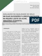 Avaliação da qualidade do solo em duas sucessões floresta pastagem na região leste do Acre, Amazonia Ocidental