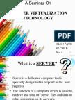 SERVER VIRTUALIZATION TECHNOLOGY