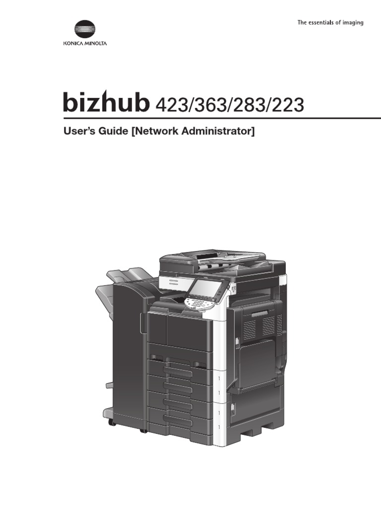 konica minolta bizhub 223 bizhub 423363283223 network administrator rh scribd com Konica Minolta Copiers konica minolta user's guide