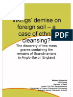 Vikings' demise on foreign soil – a case of ethnic cleansing?