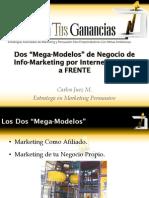 Dos Mega Modelos de Negocio de Info Marketing Por Internet FRENTE a FRENTE