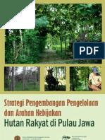 Strategi Pengembangan Pengelolaan Dan Arahan Kebijakan Hutan Rakyat Di Pulau Jawa