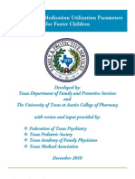 Psychotropic Medication Utilization Parameters for Foster Children, 2010