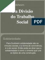 Da Divisão do Trabalho Social.