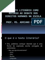 O Texto literário como recurso ao debate dos