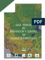 Guia Tecnica en Prevencion y Control de Incendios Forestales