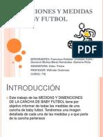 Dimenciones y Medidas Del Baby Futbol