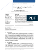 Minimization of Delay for Query Processing in Peer to Peer  Networks