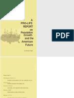 Population Growth and the American Future (Extremist Prolife Propaganda)