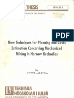 Planning and Cost Estimation for Mechanized Mining in Narrow Orebodies