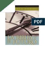 54496438 Antony a Hoekema La Biblia Y El Futuro