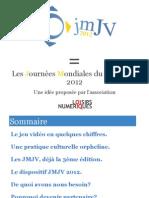 Presentation Journées Mondiales du Jeu Video 2012 [FR]