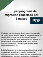 Principal Programa de Migracion Cancelado Por 6 Meses