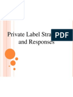Private Label Strategies and Responses