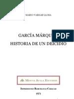 Vargas Llosa, Mario - Garcia Marquez, Historia de Un Deicidio