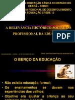 SLIDE - HISTÓRIA DA EDUCAÇÃO UNIVERSAL E BRASILEIRA