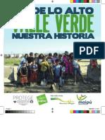 Desde Lo Alto Valle Verde, Nuestra Historia