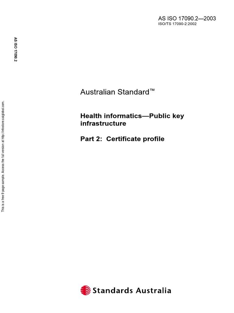 As iso 170902 2003 health informatics public key infrastructure as iso 170902 2003 health informatics public key infrastructure certificate profile public key certificate interoperability xflitez Choice Image
