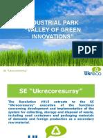 """Industrial Park """"Valley of Green Innovations"""""""