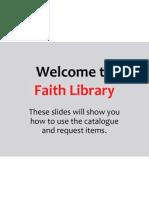 Intro to Faith Library's Catalog