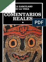 Garcilaso de La Vega, Inca. Comentarios Reales I