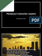 Paradoxul Vremurilor Noastre