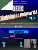 UDE Taller de Metodología JULIO 2012 UD 6 Resumen Final