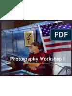 Photography Workshop I