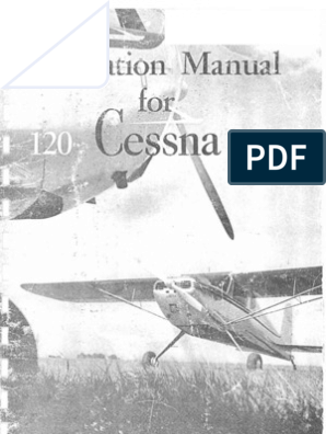 Operation Manual for the Cessna 120 and 140 | Carburetor | Flap
