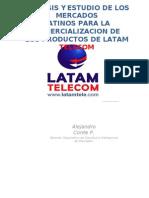 ANÁLISIS Y  ESTUDIO DE LOS MERCADOS LATINOS PARA