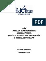 Guía de Elaboración de Ante Proyectos y Proyectos de Graduación