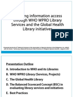 Achieving information access through WHO WPRO Library Services and the Global Health Library initiatives