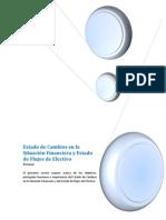 Estado de cambios en la situación financiera y estado de flujo de efectivo