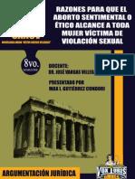 Derecho Penal Especial - Razones para que el aborto sentimental o etico alcance a toda mujer víctima de violación sexual. (Max Gutierrez Condori))