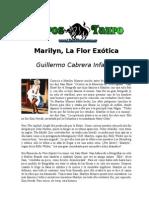 Marilyn, La Flor Exotica