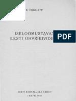 Viidalepp, Richard (1940). Iseloomustavat Eesti ohvrikividest.