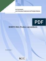 Release 1 BSBITU304A Produce Spreadsheets