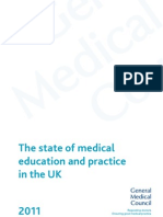 The state of medical education and practice in the UK 2011