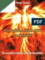 Varga Csaba - A Társadalom Felébredése az Agóniából - 293p, teljes pdf könyv letöltés