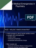 ALS and Medical Emergencies in Psychiatry