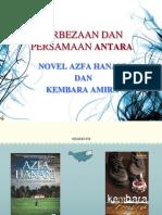 Perbezaan Dan Persamaan Antara Azfa Hanani Dan Kembara Amira