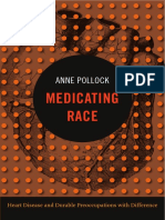 Medicating Race by Anne Pollock