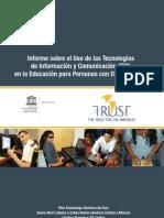 Informe sobre el Uso de las Tecnologías de Información y Comunicación (TIC) en la Educación para Personas con Discapacidad