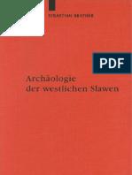 Archaologie Der Westlichen Slawen