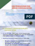 Kebijakan Pengukuhan Dan Penatagunaan Kawasan Hutan