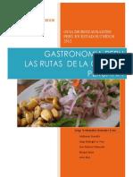 Gastronomia Peru y las  Rutas de La Cocina Peruana. Primera Guia de Restaurantes Peruanos en Estados Unidos.