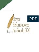 Confissão de Fé dos Novos Reformadores Cristãos