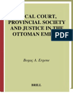 Local Court, Provincial Society and Justice in the Ottoman Empire