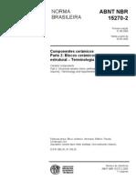 ABNT NBR 15270-2 - Componentes Cer-Micos - Parte 2 - Blocos Cer-Micos Para Alvenaria Estrutural