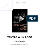 2.Tentar a Un Lobo - Kate Steele - Serie Lobos Whispering Spring